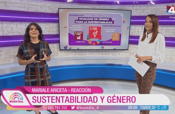 Sustentabilidad y género – Buen Día. Canal 4